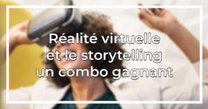 realite virtuelle storytelling